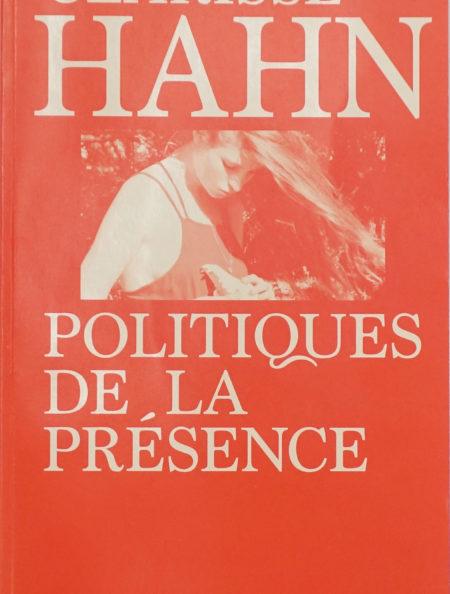 Clarisse Hahn_Politiques de la présence_2018